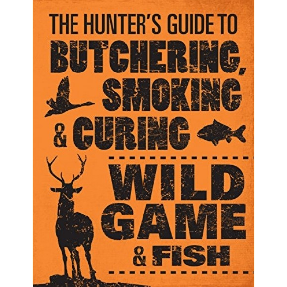 Book - Hunter's Guide to Butchering, Smoking and Curing